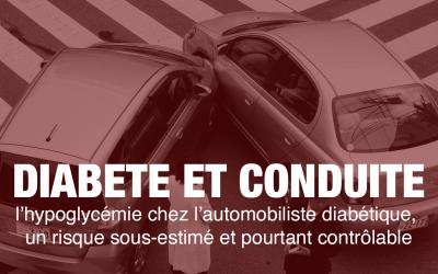 Diabète et conduite : l'hypoglycémie chez l'automobiliste diabétique, un risque sous-estimé et pourtant contrôlable