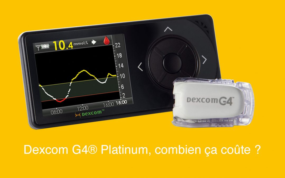 Dexcom G4® Platinum, combien ça coûte? Quel Prix?